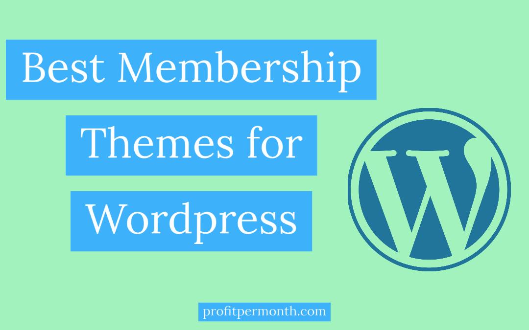 Best WordPress Themes for Membership Websites