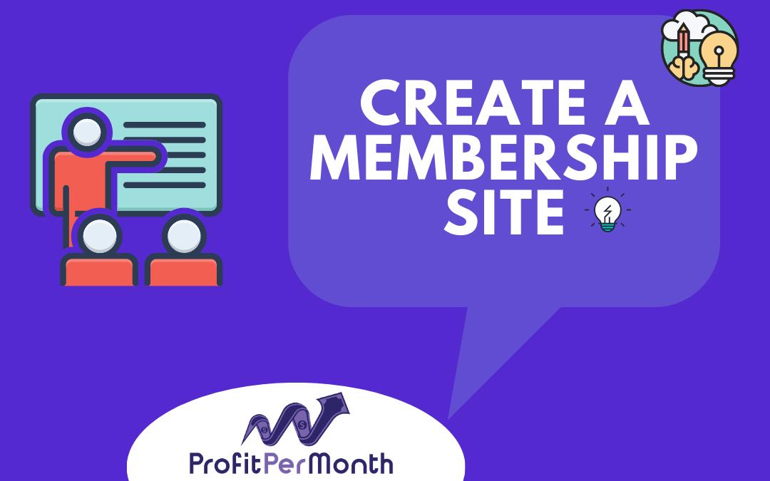 How to Create a Membership Site